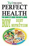 Perfect Health Body Diet And Nutrition