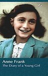 The Diary of a Young Girl by Anne Frank - Anne Frank