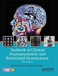 Textbook of Clinical Neuropsychiatry and Behavioral Neuroscience 3E by David P. Moore,Basant K. Puri