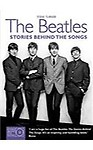 The Beatles                 by Steve Turner Stories Behind The Songs