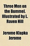 Three Men on the Bummel. Illustrated by L. Raven Hill - Jerome Klapka Jerome