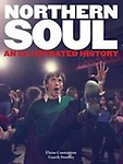 Northern Soul: An Illustrated History Hardcover