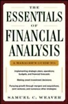 The Essentials of Financial Analysis by Samuel Weaver