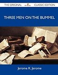 Three Men on the Bummel - The Original Classic Edition (Paperback)