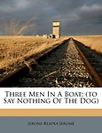 Three Men in a Boat: (To Say Nothing of the Dog) (Paperback)