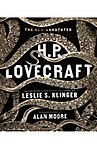 The New Annotated H. P. Lovecraft by Alan Moore