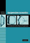 Suspension Acoustics: An Introduction To The Physics Of Suspensions