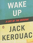 Wake Up: A Life of the Buddha Paperback