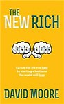 The New Rich: Escape the Job You Hate by Starting a Business the World Will Love Paperback