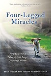 Four-Legged Miracles: Heartwarming Tales of Lost Dogs' Journeys Home Paperback