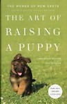 The Art of Raising a Puppy Hardcover