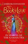 The Book of Love: In Search of the Kamasutra (Paperback)