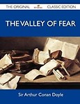 The Valley of Fear - The Original Classic Edition (Paperback)
