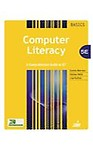 Computer Literacy BASICS: A Comprehensive Guide to IC3 Hardcover