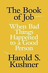 The Book of Job: When Bad Things Happened to a Good Person Hardcover