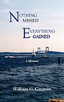 Nothing Missed, Everything Gained (Hardcover)