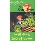 Secret Seven: 03: Well Done, Secret Seven (Epz)