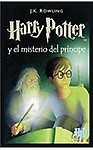 Harry Potter Y El Misterio Del Principe / Harry Potter and the Half-blood Prince (PREBIND)