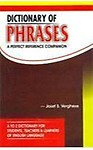 Dictionary of Phrases by Josef S Verghese