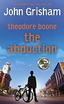 Theodore Boone and the Abduction