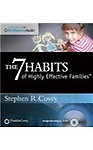 The 7 Habits of Highly Effective Families (CD/SPOKEN WORD)