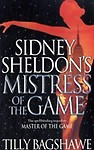 SIDNEY SHELDON'S - MISTRESS OF THE GAME (Paperback) SIDNEY SHELDON'S - MISTRESS OF THE GAME - Tilly Bagshawe