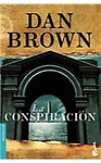 La Conspiracion = Deception Point (Paperback - Spanish)