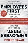 Employees First Customers Second - Turning Conventional Management Upside Down