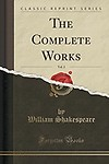 The Complete Works, Vol. 2 (Classic Reprint) by William Shakespeare