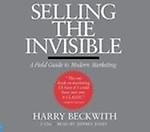Selling the Invisible: A Field Guide to Modern Marketing Audio Book