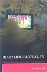 Restyling Factual Tv: Audiences And News, Documentary And Reality Genres