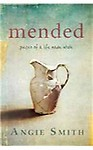Mended: Pieces of a Life Made Whole Paperback