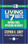 Living The 7 Habits: Inspiring Stories, Applications And Insights (Your Coach In A Box) (audio cd) Living The 7 Habits: Inspiring Stories, Applications And Insights (Your Coach In A Box) - Stephen R. Covey