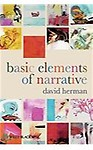 Basic Elements of Narrative - David Herman