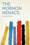 The Mormon Menace;