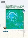 Digital Design with CPLD Applications and VHDL [With CD-ROM] (Hardcover) Digital Design with CPLD Applications and VHDL [With CD-ROM] - Robert K. Dueck