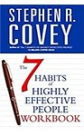 The 7 Habits Of Highly Effective People Workbook (Paperback) The 7 Habits Of Highly Effective People Workbook - Stephen Covey