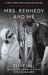 Mrs. Kennedy and Me Paperback