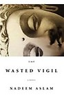 The Wasted Vigil (HARDCOVER)