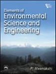 Elements of Environmental Science and Engineering by Meenakshi,P.