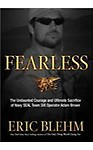 Fearless: The Undaunted Courage and Ultimate Sacrifice of Navy SEAL Team Six Operator Adam Brown (Hardcover)
