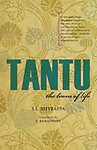 Tantu: The Loom Of Life by S. L. Bhyrappa