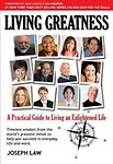 Living Greatness: A Practical Guide to Living an Enlightened Life (Paperback) Living Greatness: A Practical Guide to Living an Enlightened Life - Joseph Law,Jack Canfield
