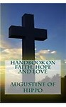 Handbook on Faith, Hope and Love Paperback