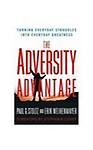 Adversity Advantage: Turning Everyday Struggles Into Everyday Greatness