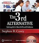 The 3rd Alternative: Solving Life's Most Difficult Problems by Stephen R. Covey,Dr. Breck England