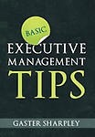 Basic Executive Management Tips