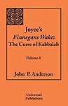 Joyce's Finnegans Wake: The Curse of Kabbalah Volume 8 Paperback