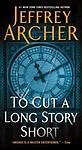 To Cut a Long Story Short Paperback