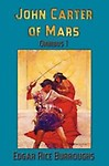 John Carter of Mars (Barsoom): Omnibus 1: A Princess of Mars, the Gods of Mars, Warlord of Mars (Paperback)